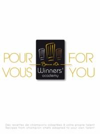 Catherine Guérin - Pour vous Bocuse d'Or Winner's Academy - Des recettes de champions adaptées à votre propre talent.