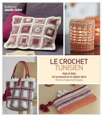 Catherine Guidicelli - Le crochet tunisien - Pas à pas : 20 accessoires et objets déco, points de base et techniques.