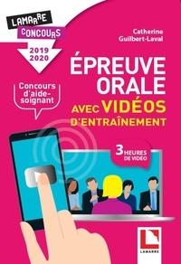 Catherine Guilbert Laval - Epreuve orale avec vidéos d'entraînement pour le concours d'aide-soignant.