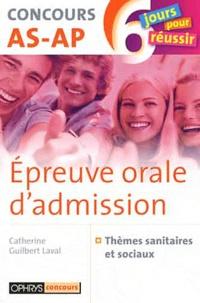 Catherine Guilbert Laval - Epreuve orale d'admission - Concours AS-AP.