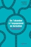 Catherine Guillaumin et Sébastien Pesce - De l'abandon à l'engagement en formation - Enjeux singuliers des parcours de professionnalisation.