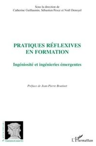Catherine Guillaumin - Pratiques réflexives en formation - Ingéniosité et ingénieries émergentes.
