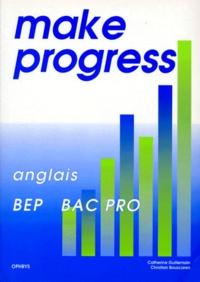 Catherine Guillemain et Christian Bouscaren - Make progress - Anglais, BEP, bac pro.