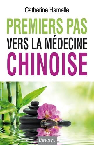 Premiers pas vers la médecine chinoise - Format ePub - 9782347015237 - 10,99 €