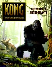 Catherine Hapka - King Kong - Activités et autocollants.