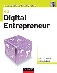 Catherine Headley et Adnane Maâlaoui - La Boîte à outils du digital entrepreneur.