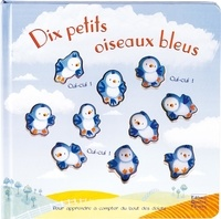 Catherine Hellier et Emily Ford - Dix petits oiseaux bleus.