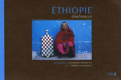 Catherine Henriette et Fabrice Gaignault - Ethiopie - Itinérances.