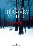 Catherine Hermary-Vieille - La bête.
