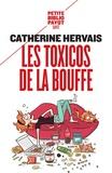 Catherine Hervais - Les toxicos de la bouffe - La boulimie vécue et vaincue.