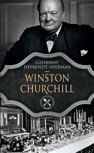 Catherine Heyrendt-Sherman - Winston Churchill.