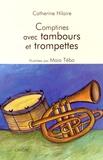 Catherine Hilaire et Maia Tebo - Comptines avec tambours et trompettes.