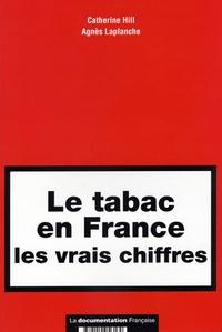 Catherine Hill - Le tabac en France: les vrais chiffres.