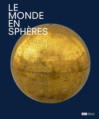 Catherine Hofmann et François Nawrocki - Le monde en sphères.