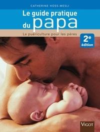 Le guide pratique du papa - La puériculture pour les pères.pdf