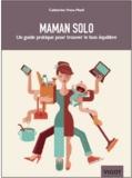 Catherine Hoss-Mesli - Maman solo - Un guide pratique pour trouver le bon équilibre.