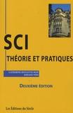 Catherine Houlette-Bizé et Johann This - SCI : théorie et pratiques.