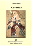 Catherine Hubert - Création.