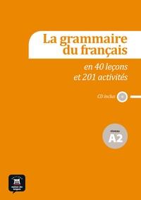 La grammaire du français en 40 leçons et plus de 201 activités- Niveau A2 - Catherine Huor-Caumont pdf epub