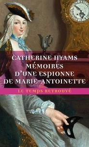 Anglais livre télécharger gratuitement Mémoires d'une espionne de Marie-Antoinette (French Edition)