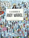 Catherine Ingram et Andrew Rae - A la recherche de Andy Warhol.