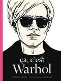 Catherine Ingram - Ca, c'est Warhol.