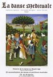 Catherine Ingrassia et Christophe Deslignes - La Danse médiévale - Volume 1. 1 CD audio
