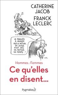 Catherine Jacob et Franck Leclerc - Hommes / Femmes - Ce qu'elles en disent....