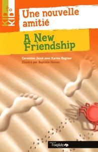 Catherine Jacob et Karine Regnier - Une nouvelle amitié.