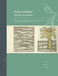 Catherine Jacquemard et Brigitte Gauvin - Hortus sanitatis - Livre IV, Les Poissons.