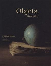Catherine Jansens - Objets retrouvés.