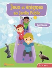 Catherine Jime - Jeux et énigmes au jardin public 3-5 ans - Bordeaux.