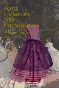Catherine Join-Diéterle et Françoise Tétart-Vittu - Sous l'empire des crinolines - Musée Galliera, 29 novembre 2008-26 avril 2009.
