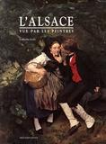 Catherine Jordy - L'Alsace vue par les peintres.