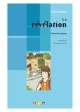 Catherine Jorissen - La révélation - Niveau A2. 1 CD audio