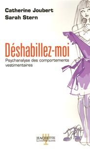 Déshabillez-moi - Psychanalyse des comportements vestimentaires.pdf