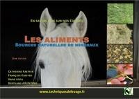 Catherine Kaeffer et François Kaeffer - Les aliments sources naturelles de minéraux. En savoir plus sur nos équidés. - En savoir plus sur nos équidés.
