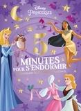Catherine Kalengula - 5 minutes pour s'endormir - 12 histoires avec les Princesses et leurs amis.