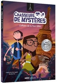 Catherine Kalengula - Chasseurs de mystères Tome 3 : L'affaire de la Tour Eiffel.