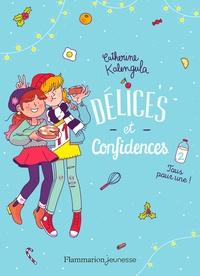 Catherine Kalengula - Délices et confidences Tome 2 : Tous pour une !.