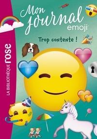 Catherine Kalengula - emoji TM mon journal 03 - Trop contente !.
