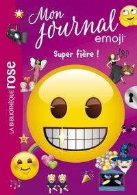 Catherine Kalengula - emoji TM mon journal 06 - Super fière !.
