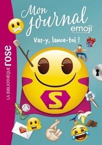 Catherine Kalengula - Emoji Tm Mon Journal 09 - Vas-y, lance-toi !.