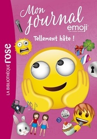 Catherine Kalengula - Emoji TM mon journal 10 - Tellement HÂTE !.