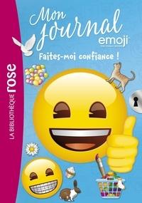 Catherine Kalengula - Emoji TM mon journal 12 - Faites-moi confiance !.
