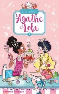 Catherine Kalengula - L'atelier d'Agathe et Lola - Tome 1 - Soeurs de coeur.