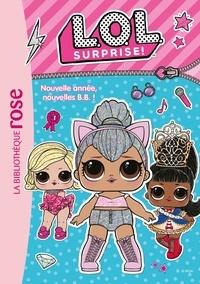 Catherine Kalengula - L.O.L. Surprise ! Tome 1 : Nouvelle année, nouvelles B.B. !.