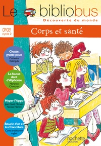 Catherine Kalengula et Marianne Chouchan - Le Bibliobus n° 19 CP/CE1 Cycle 2 : Corps et santé.