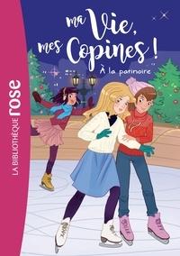 Catherine Kalengula - Ma vie, mes copines 12 - À la patinoire.