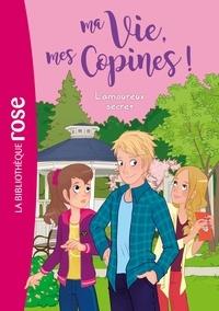Catherine Kalengula et  Pacotine - Ma Vie, mes Copines ! Tome 5 : L'amoureux secret.